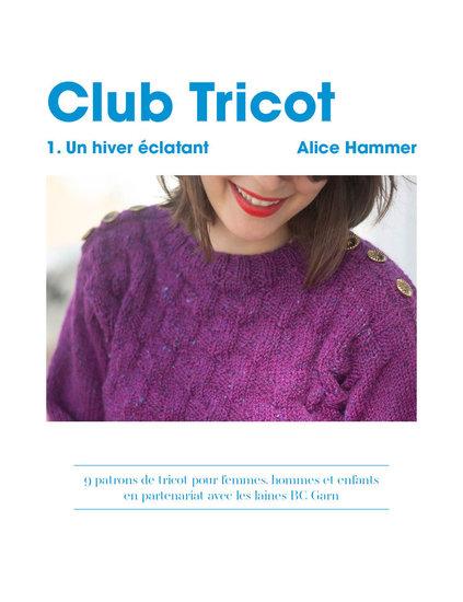 Club Tricot (Alice Hammer) Français